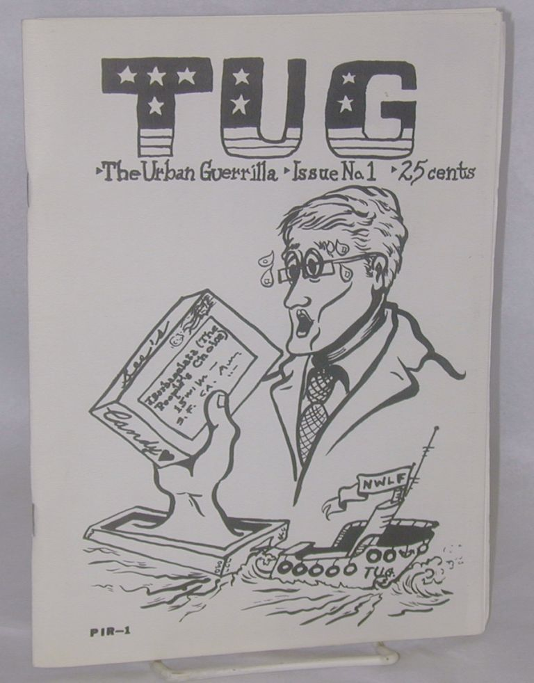 TUG; the urban guerrilla. Issue no. 1. New World Liberation Front.