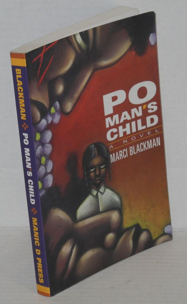 Po man's child; a novel. Marci Blackman.