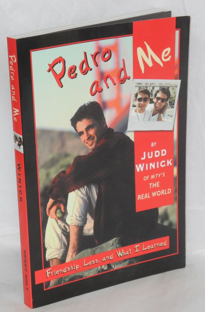 Pedro and me; friendship, loss, and what I learned. Judd Winick.