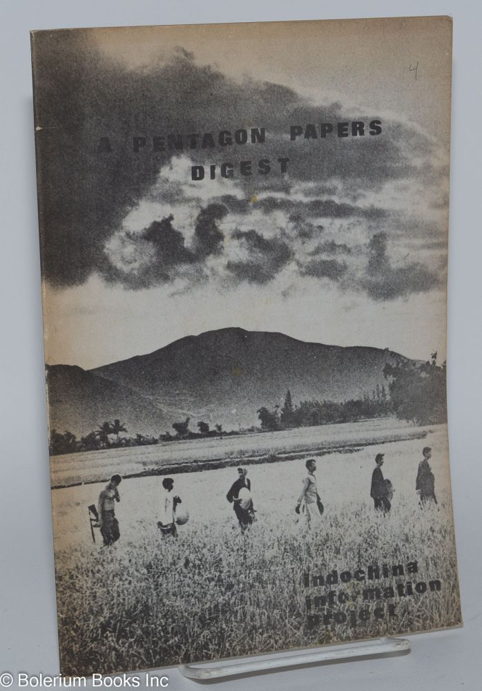 A Pentagon Papers digest. Indochina Information Project.