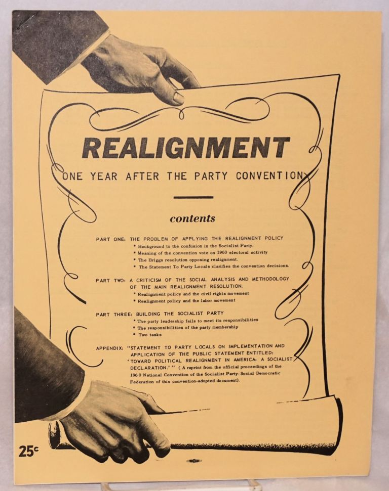 A Realignment; one year after the Party convention. Socialist Party-Social Democratic Federation.
