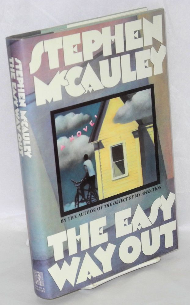 The easy way out. Stephen McCauley.