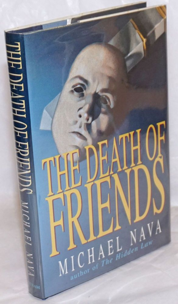 The death of friends. Michael Nava.