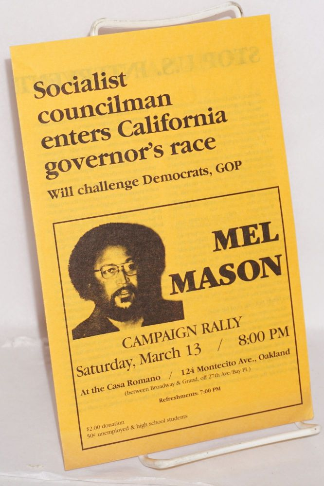 Socialist councilman enters California governor's race; will challenge Democrats, GOP. Mel Mason.