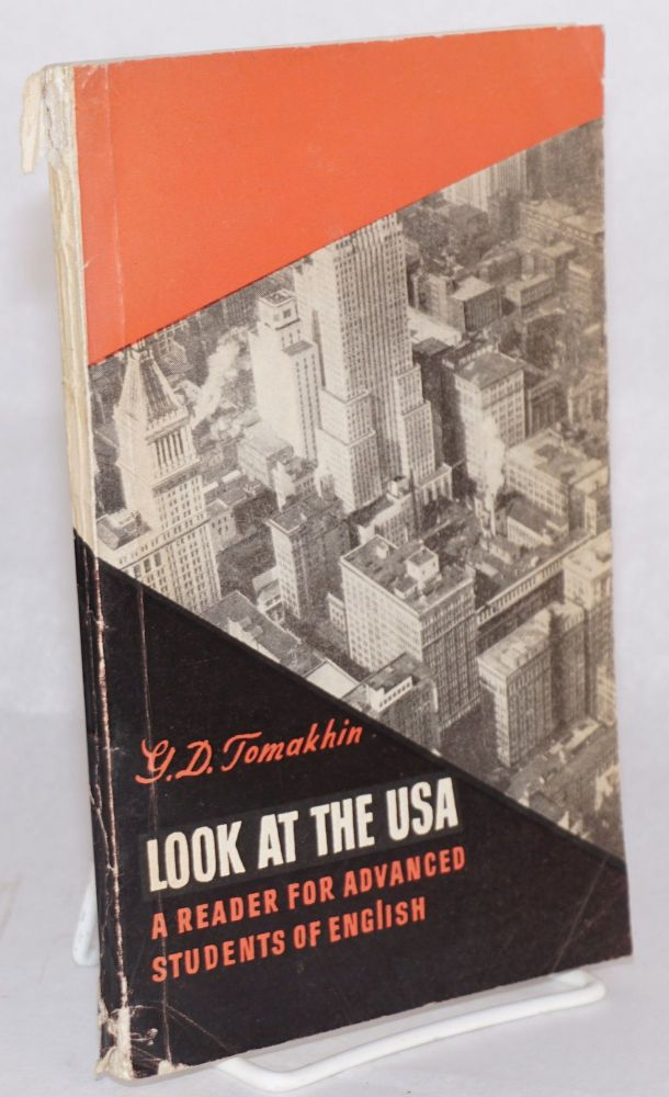 Look at the U. S. A. reader for advanced students of English. G. D. Tomakhin.