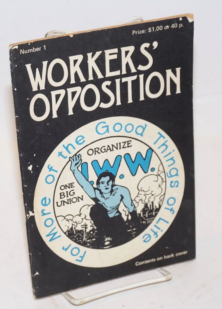 Workers' opposition, no. 1. Elaine Hladik, Patrick Murfin, Sam Dolgoff, Jim Burns, Shelby Shapiro, Graham Tymken.
