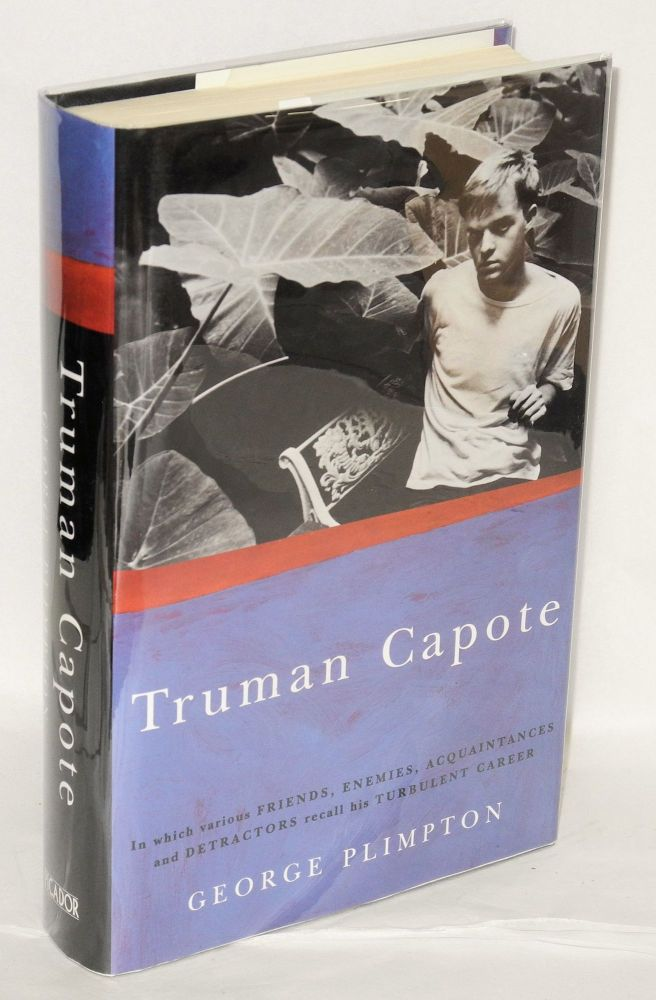 Truman Capote; in which various friends, enemies, acquaintances, and detractors recall his turbulent career. George Plimpton.