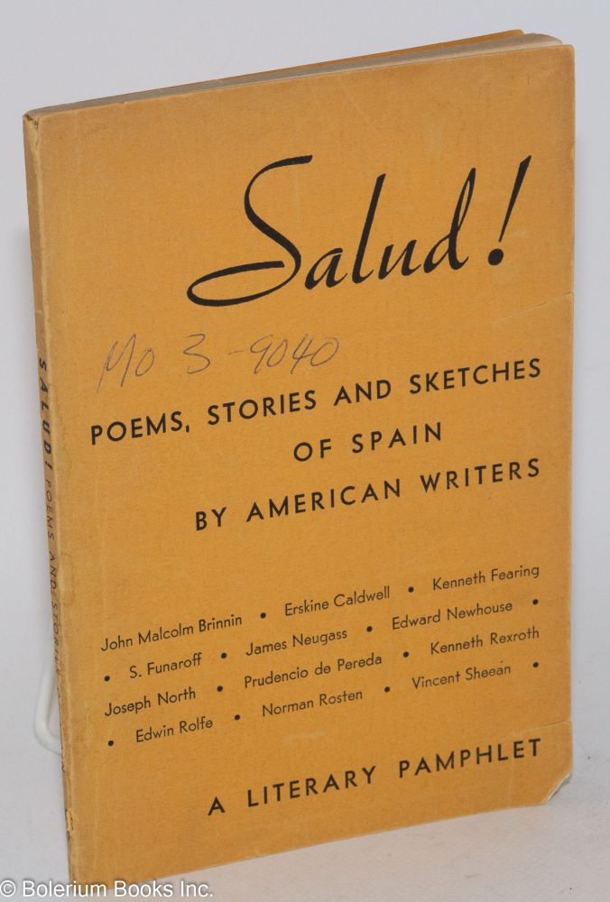 Salud! poems, stories and sketches of Spain by American writers, a literary pamphlet. Alan Calmer, ed.