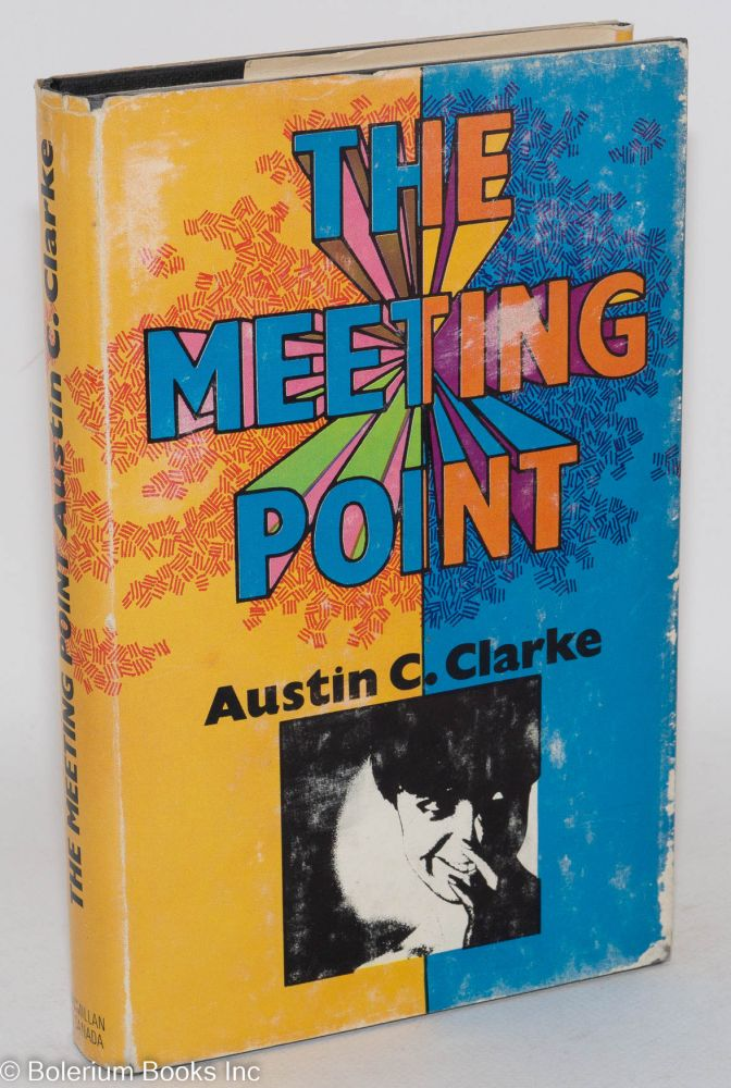 The meeting point. Austin Clarke.