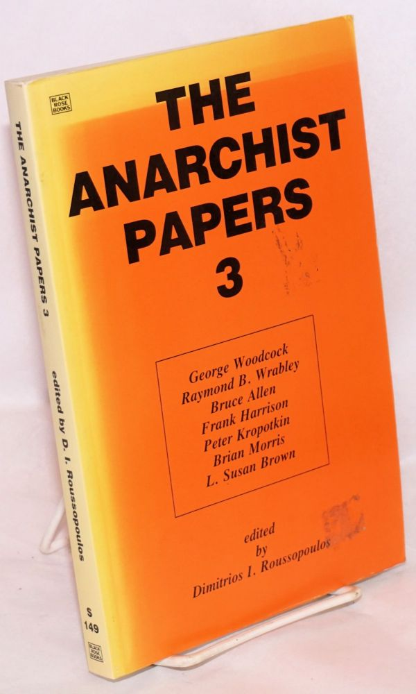 The anarchist papers 3. Dimitrios I. Roussopoulos, ed.