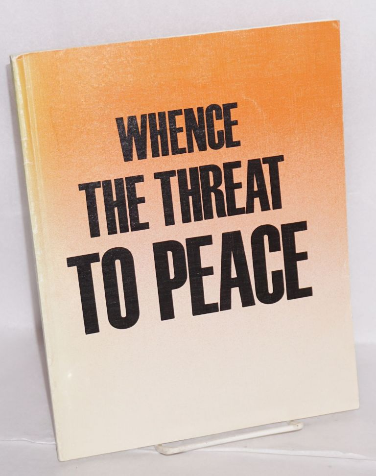 Whence the threat to peace translated from the Russian