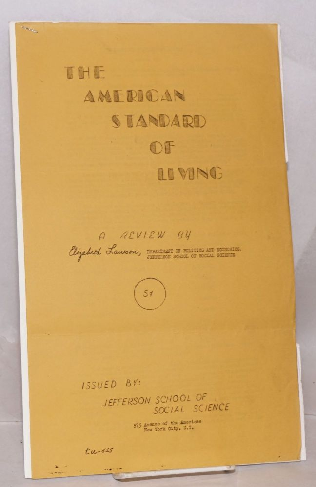 The American standard of living, a review. Elizabeth Lawson.