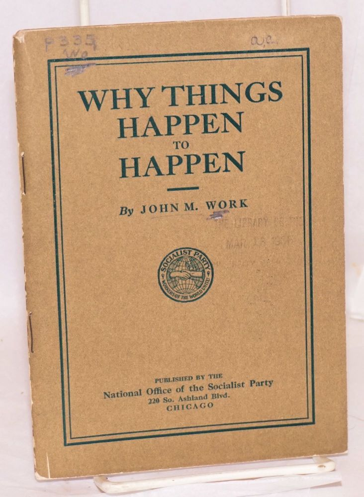 Why things happen to happen. John M. Work.