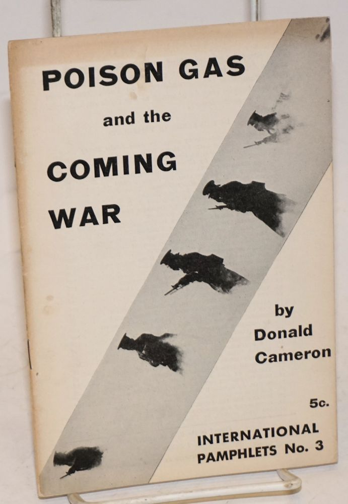 Poison gas and the coming war. Donald Cameron.