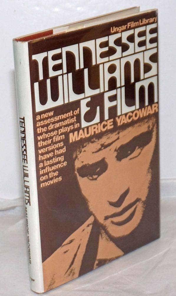 Tennessee Williams and film. Maurice Yacowar.