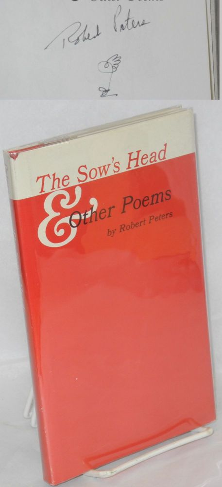 The sow's head & other poems. Robert Peters.