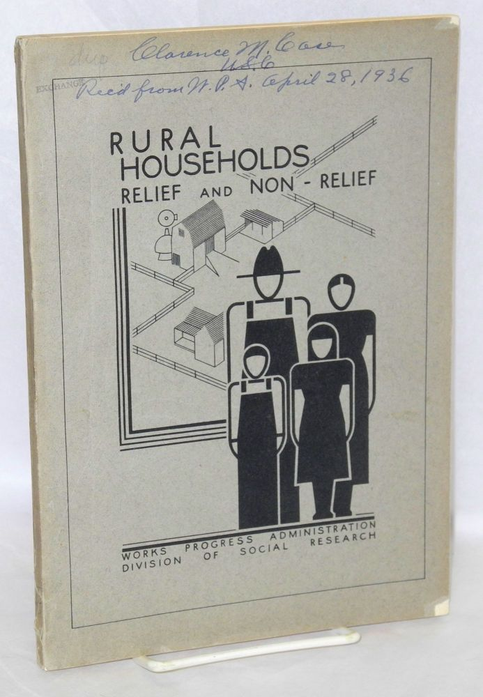 Comparative study of rural relief and non-relief households. Thomas C. McCormick.