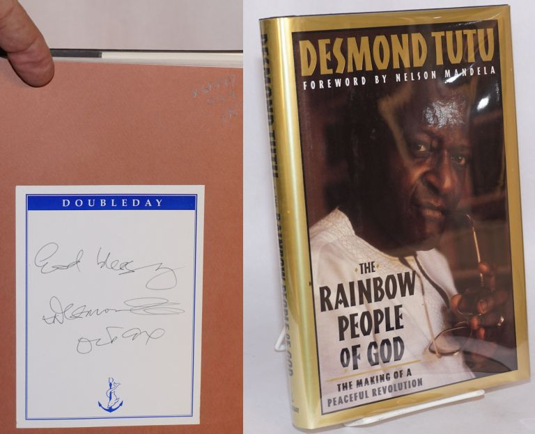 The rainbow people of god, the making of a peaceful revolution. Edited by John Allen. Desmond Tutu.