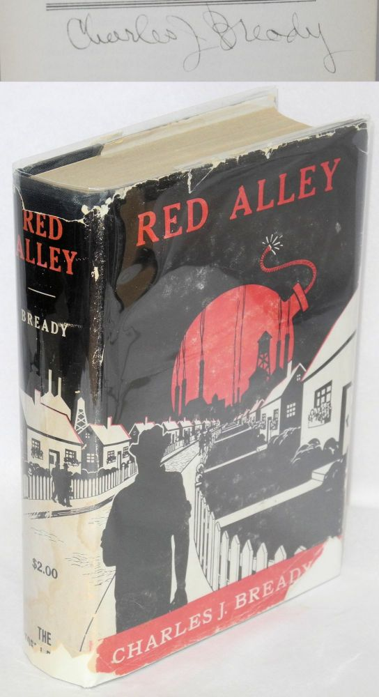 Red alley. Charles J. Bready.