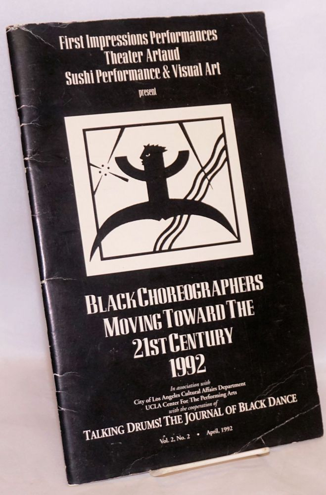 Black choreographers moving toward the 21st century 1992; in Talking Drums! The journal of black dance, vol. 2, no. 2, April 1992