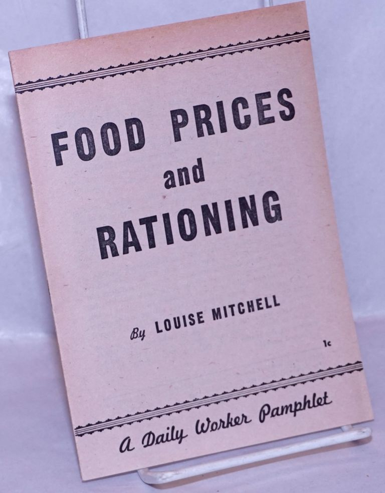 Food prices and rationing. Louise Mitchell.