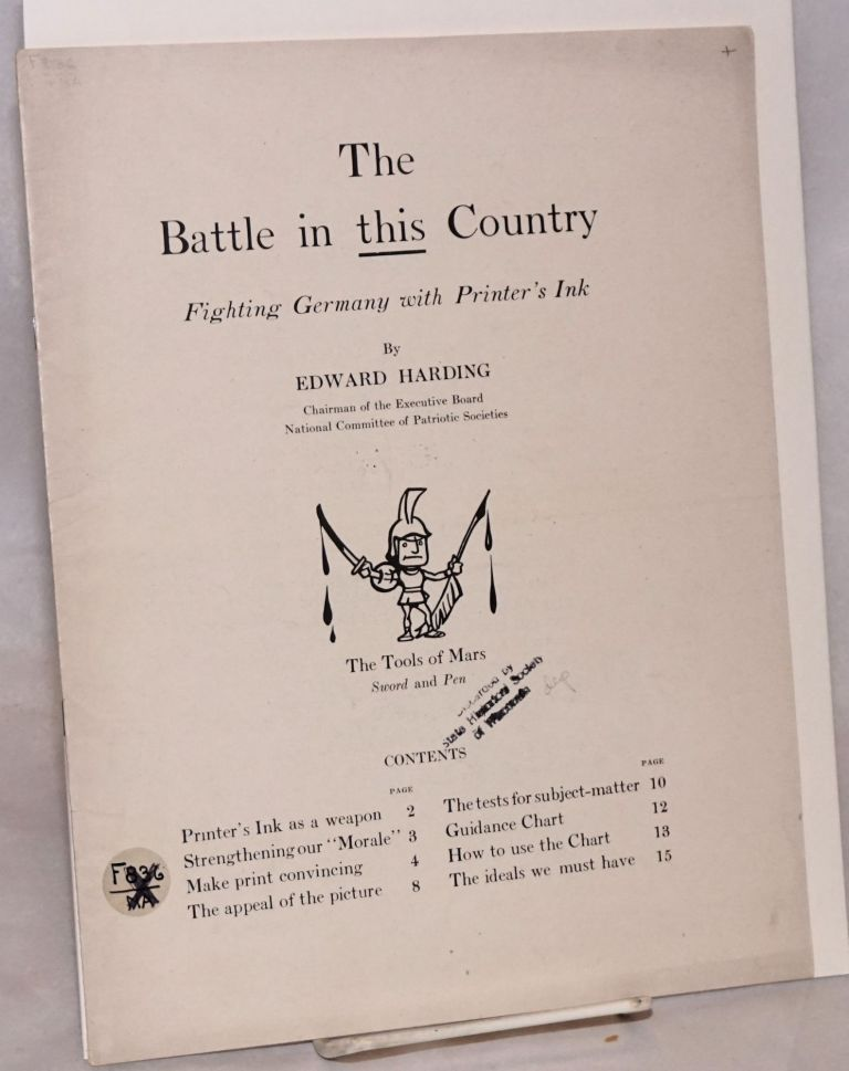 The battle in this country fighting Germany with printer's ink. Edward Harding, NCPS, chairman of the excutive board.