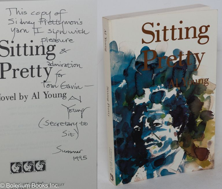 Sitting pretty; a novel. Al Young.