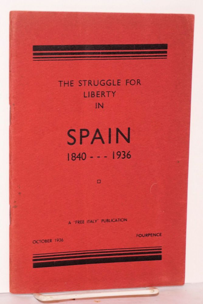 The struggle for liberty in Spain, 1840-1936. Thomas Keell.