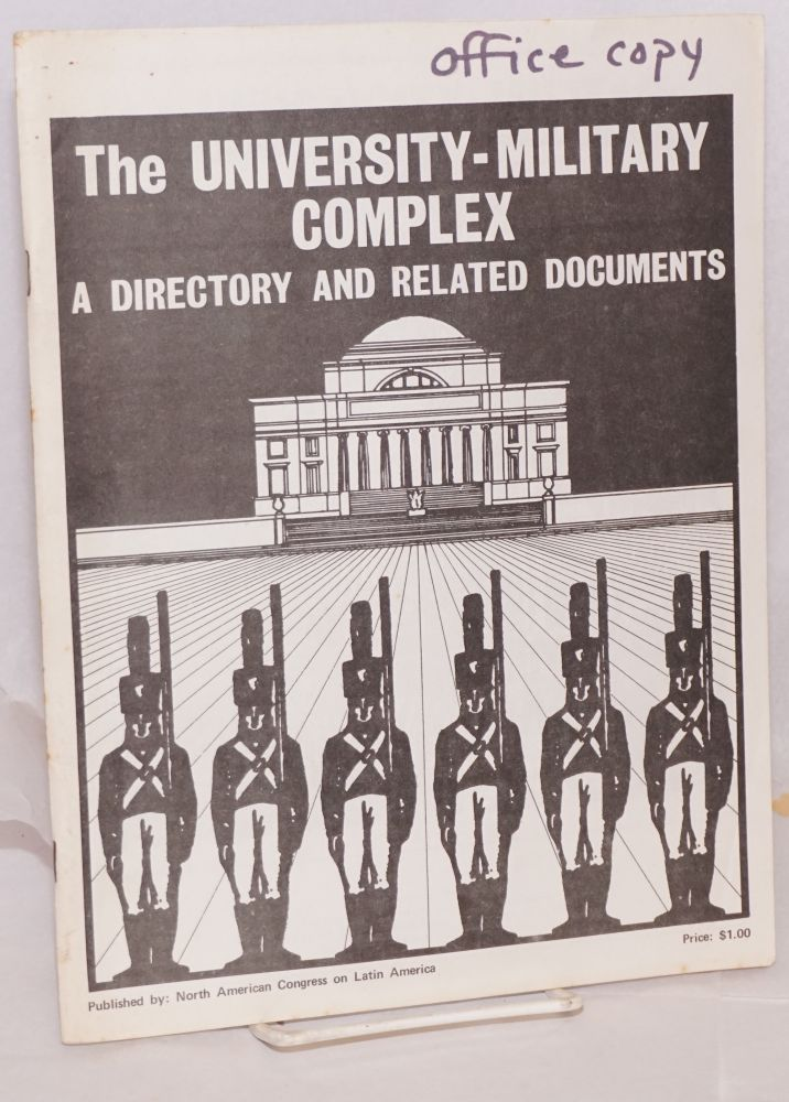 The University - military, a directory and related documents. Michael Klare, comp.