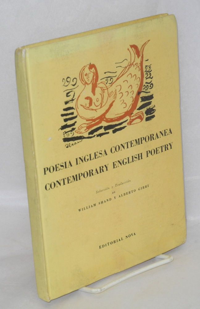 Poesia Inglesa contemporanea/contemporary English poetry prólogo de Patrick O. Dudgeon, dibujos de luis Seoane. William y. Alberto Girri Shand, , Auden, Herbert Read, Eliot, MacNiece, Spender.