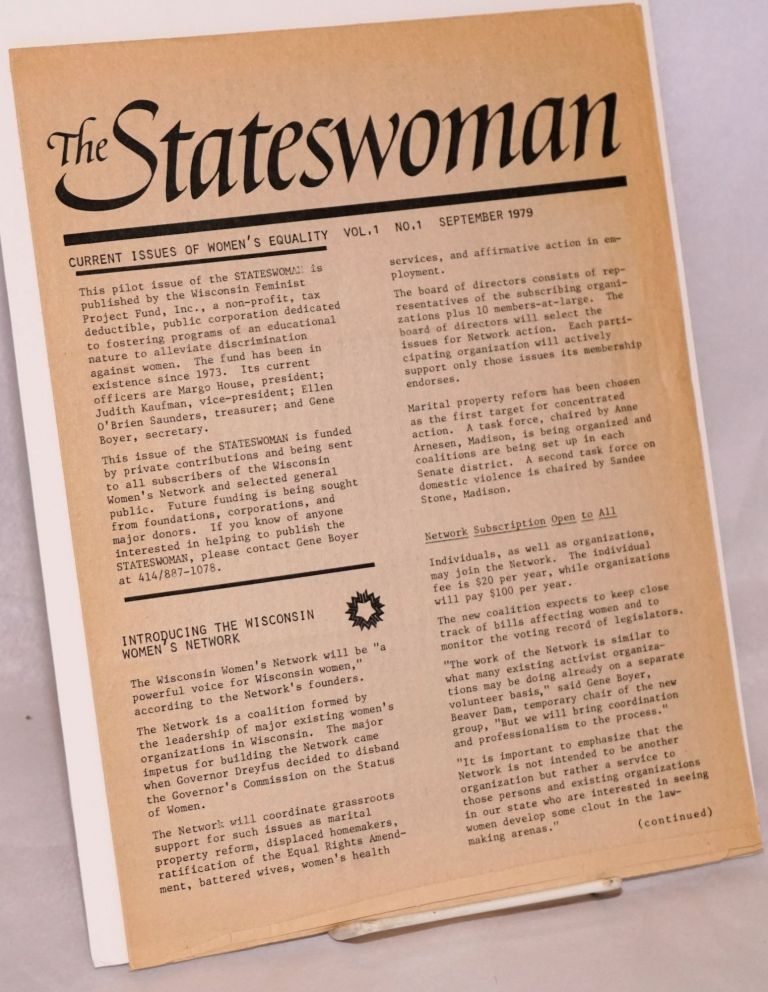 The stateswoman; current issues of women's equality. Vol. 1 no. 1 September 1979