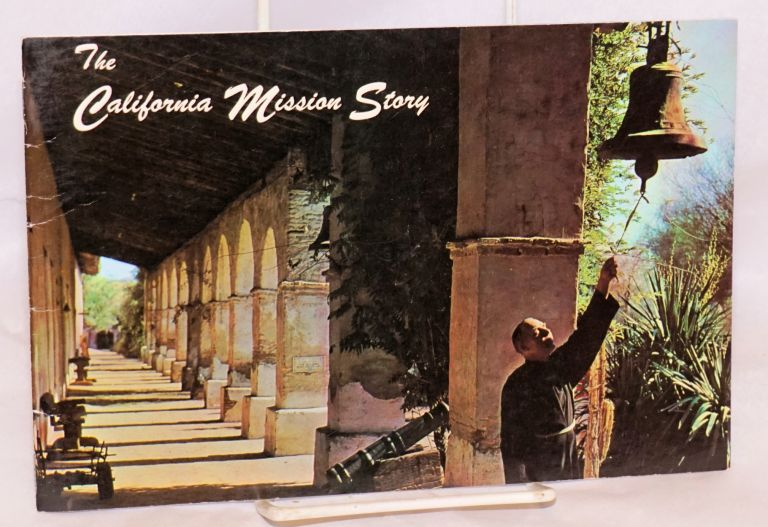 The California Mission Story