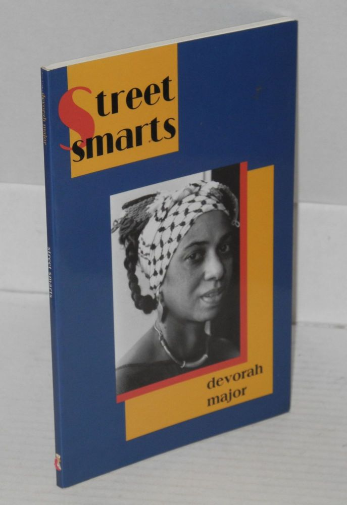 Street smarts; poems. Devorah Major.