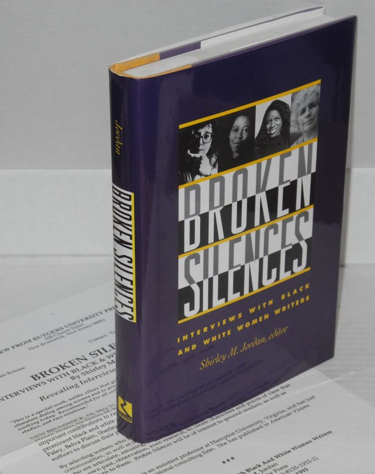 Broken silences; interviews with black and white women writers. Shirley M. Jordan, ed.