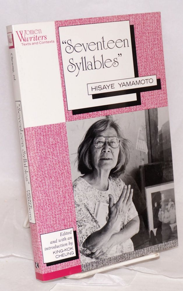 """"""" Seventeen syllables""""; edited and with an introduction by King-Kok Cheung. Hisaye Yamamoto."""