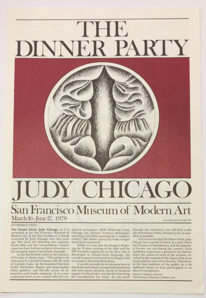 The Dinner Party / Judy Chicago. San Francisco Museum of Modern Art March 16 - June 17, 1979. Judy Chicago.