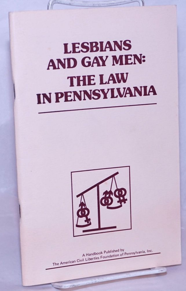 Lesbians and gay men: the law in Pennsylvania