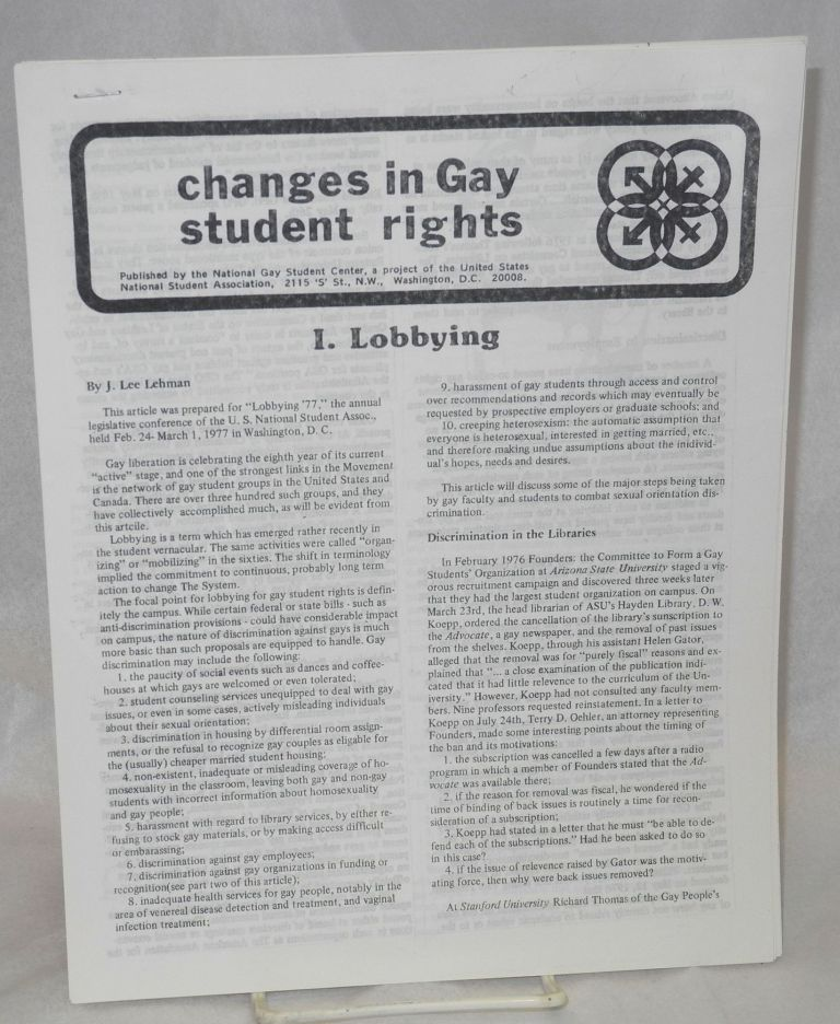 Changes in gay student rights. I. Lobbying. II. Judicial issues. J. Lee Lehman.