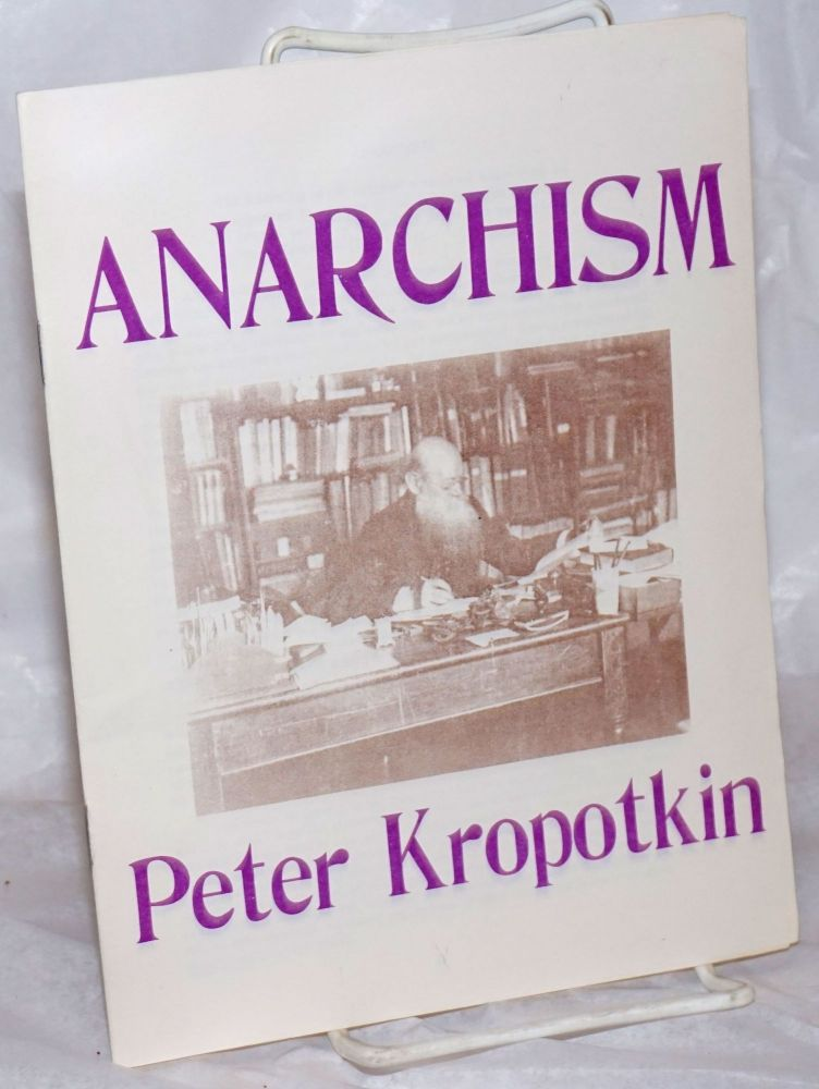 Anarchism. Peter Kropotkin.