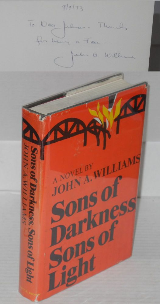 Sons of darkness, sons of light; a novel of some probability. John A. Williams.