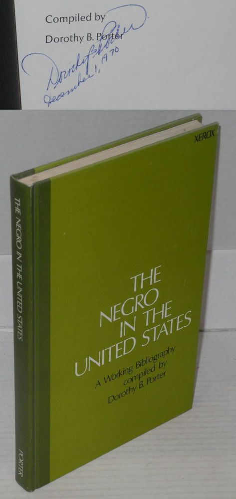 A working bibliography on the Negro in the United States. Dorothy B. Porter, comp.