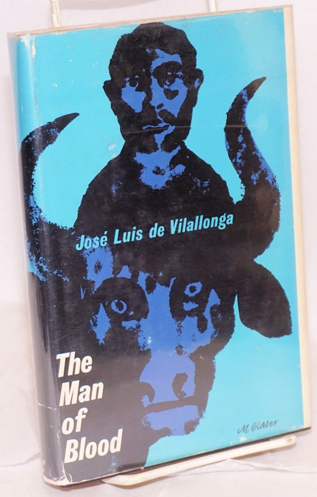 The man of blood. José Luis de Vilallonga.