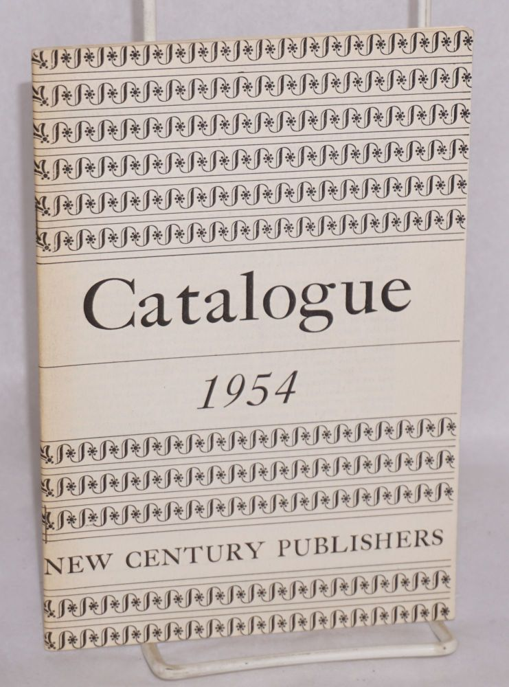 Catalogue, 1954. New Century Publishers.