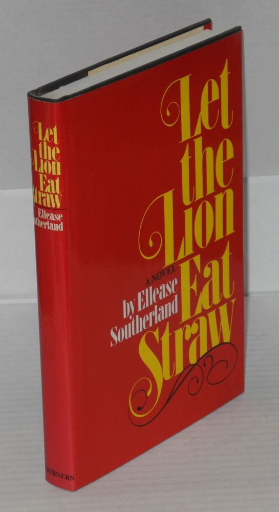 Let the lion eat straw. Ellease Southerland.