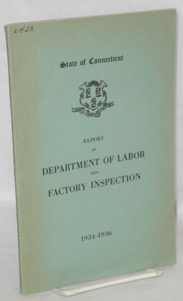 Report of the Commissioner of Labor, period ended June 30, 1936. Connecticut. Commissioner of Labor.