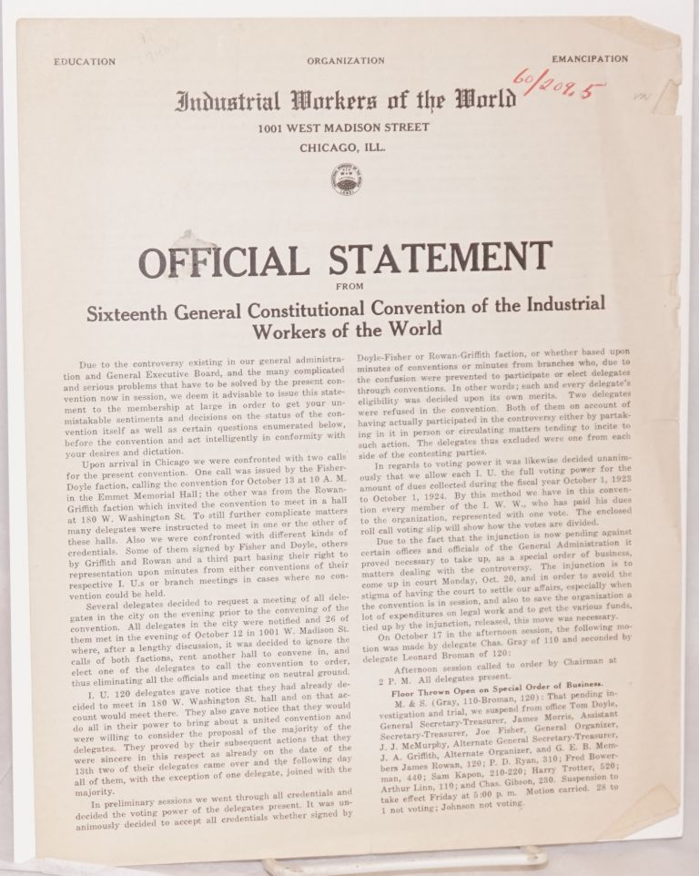 Official statement from Sixteenth General Constitutional Convention of the Industrial Workers of the World. Industrial Workers of the World.