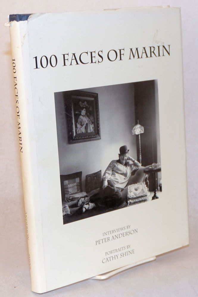 100 faces of Marin;. Peter Anderson, , interviewer, Cathy Shine.