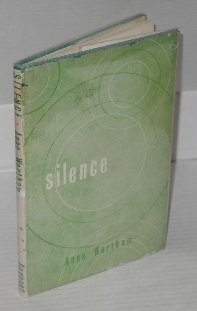 The Silence. Anne Wortham.