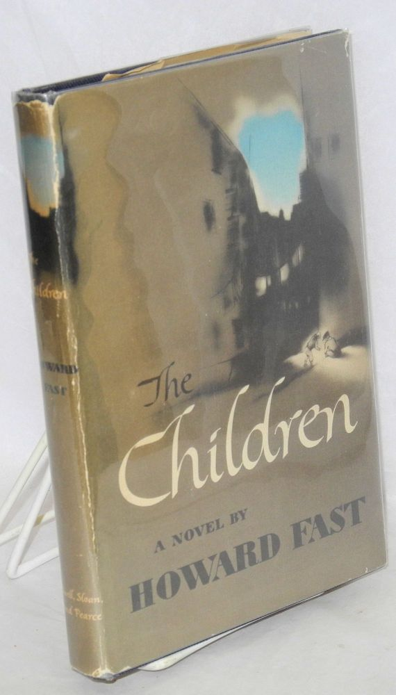 The children. Howard Fast.