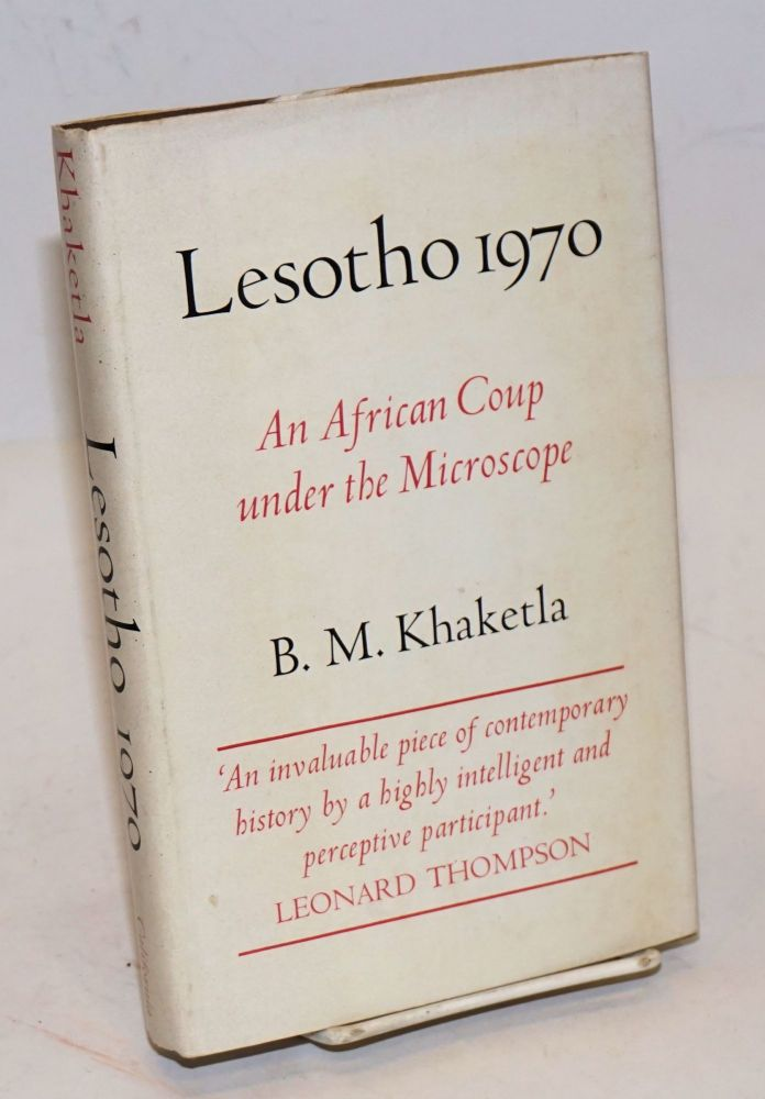 Lesotho 1970: an African coup under the microscope. B. M. Khaketla.